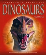 Kingfisher Knowledge: Dinosaurs 1st edition 9780753461020 0753461021