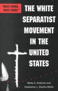 The White Separatist Movement in the United States 1st edition 9780801865374 0801865379