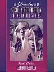 The Structure of Social Stratification in the United States 4th edition 9780205375585 0205375588