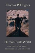 Human-Built World 2nd Edition 9780226359342 0226359344