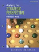 Applying the Strategic Perspective: Problems and Models, 3rd Edition Workbook 3rd edition 9781933116921 1933116927
