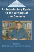 An Introductory Reader to the Writings of Jim Cummins 0 9781853594755 185359475X