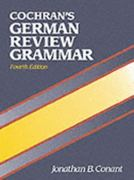 Cochran's German Review Grammar 4th edition 9780131399655 0131399659