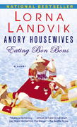 Angry Housewives Eating Bon Bons 0 9780345475695 0345475690