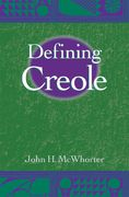 Defining Creole 2nd edition 9780195166699 0195166698
