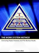 The Work System Method 1st Edition 9780977849703 0977849708