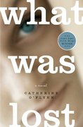 What Was Lost 1st edition 9780805088335 0805088334