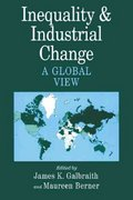 Inequality and Industrial Change 1st edition 9780521009935 0521009936