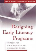 Designing Early Literacy Programs 1st edition 9781572308909 1572308907