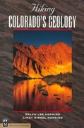 Hiking Colorado's Geology 0 9780898867084 0898867088