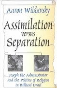Assimilation Versus Separation 1st Edition 9780765809025 0765809028