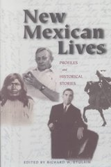 New Mexican Lives 1st Edition 9780826324337 0826324339