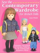 Sew the Contemporary Wardrobe for 18-Inch Dolls 2nd edition 9780873493758 0873493753