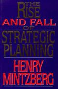 Rise and Fall of Strategic Planning 0 9780029216057 0029216052