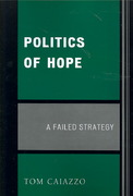 Politics of Hope 0 9780761837282 0761837280