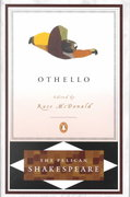 Othello (Pelican Shakespeare) 1st edition 9780140714630 0140714634
