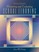 Measuring and Evaluating School Learning 3rd edition 9780205323883 020532388X