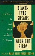 Black-Eyed Susans and Midnight Birds 1st Edition 9780385260152 0385260156