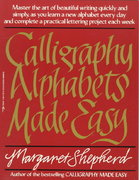 Calligraphy Alphabets Made Easy 0 9780399512575 0399512578