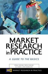 Market Research in Practice 1st Edition 9780749441807 0749441801