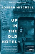 Up in the Old Hotel 1st Edition 9780679746317 0679746315