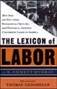 The Lexicon of Labor 0 9781565844568 1565844564