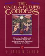 The Once and Future Goddess 0 9780062503541 0062503545