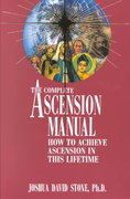The Complete Ascension Manual 0 9780929385556 0929385551