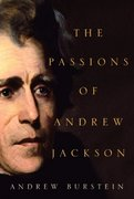 The Passions of Andrew Jackson 0 9780375414282 0375414282