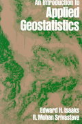 An Introduction to Applied Geostatistics 1st Edition 9780195050134 0195050134