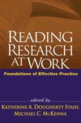 Reading Research at Work 1st edition 9781593852993 1593852991