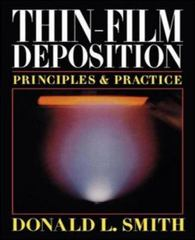 Thin-Film Deposition: Principles and Practice 1st edition 9780070585027 0070585024