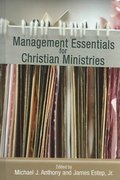 Management Essentials for Christian Ministries 1st Edition 9781433670053 1433670054