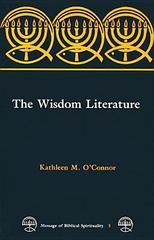 The Wisdom Literature 1st Edition 9780814655719 0814655718