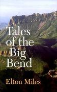 Tales of the Big Bend 0 9780890963609 0890963606