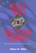 Political Parties and Constitutional Government 0 9780801861956 0801861950