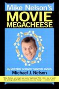 Mike Nelson's Movie Megacheese 1st edition 9780380814671 0380814676
