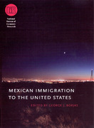 Mexican Immigration to the United States 0 9780226066325 0226066320