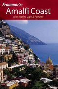 Frommer's Amalfi Coast with Naples, Capri & Pompeii 1st edition 9780764595905 0764595903