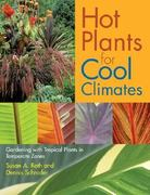 Hot Plants for Cool Climates 0 9780881927191 0881927198