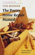 The Poetry Home Repair Manual 1st Edition 9780803259782 0803259786