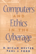 Computers and Ethics in the Cyberage 1st edition 9780130829788 0130829781