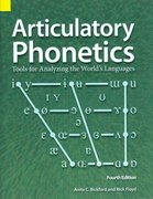 Articulatory Phonetics 4th Edition 9781556711657 1556711654