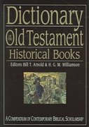 Dictionary of the Old Testament 1st Edition 9780830817825 0830817824