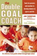 The Double-Goal Coach 1st Edition 9780060505318 0060505311