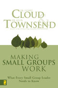 Making Small Groups Work 1st Edition 9780310250289 0310250285