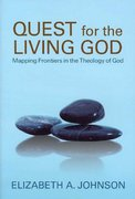 Quest for the Living God 1st Edition 9780826417701 0826417701