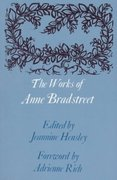 The Works of Anne Bradstreet 0 9780674959996 067495999X