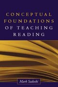 Conceptual Foundations of Teaching Reading 1st edition 9781593850364 1593850360