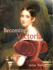 Becoming Victoria 0 9780300089509 0300089503
